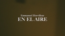 En el Aire (Official Video)/Emmanuel Horvilleur