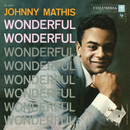 Wonderful, Wonderful/Johnny Mathis