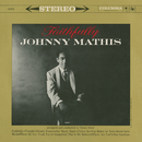 Faithfully/Johnny Mathis