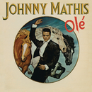 Olé/Johnny Mathis