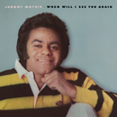 When Will I See You Again/Johnny Mathis