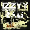 Ram Den Mil feat.Danni/Izzyy