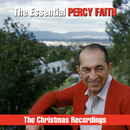 The Essential Percy Faith - The Christmas Recordings/Percy Faith & His Orchestra
