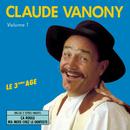 Volume 1 - Le 3ème Age/Claude Vanony