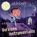 Enfantillages 3 (Versions instrumentales)/Aldebert