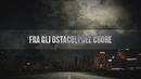 Gli ostacoli del cuore (Lyric Video) feat.Elisa/Giorgia