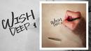 """「WISH」 MUSIC VIDEO""""この歌が出来るまで""""より/DEEP"""