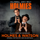 Holmes & Watson (Original Motion Picture Soundtrack)/Mark Mothersbaugh