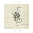One Floor Down/Frans