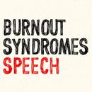 SPEECH/BURNOUT SYNDROMES