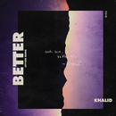 Better (Jayvon Remix)/Khalid