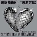 Nothing Breaks Like a Heart (Boston Bun Remix) feat.Miley Cyrus/Mark Ronson