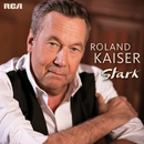 Stark/Roland Kaiser
