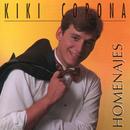 Homenajes (Remasterizado)/Kiki Corona
