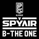 B-THE ONE/SPYAIR