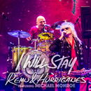 I Will Stay (Live) feat.Michael Monroe/Remu & Hurriganes