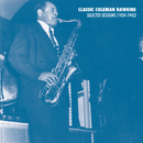 Selected Sessions (1934-1943)/Coleman Hawkins