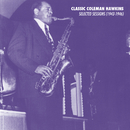 Selected Sessions (1943-1946)/Coleman Hawkins