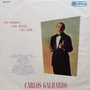 Um Sorriso... Uma Frase... Uma Flor/Carlos Galhardo