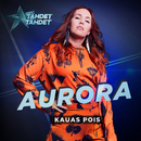 Kauas pois (Tähdet, tähdet kausi 5)/Aurora