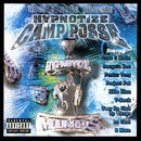 Three 6 Mafia Presents Hypnotize Camp Posse/Hypnotize Camp Posse