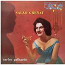 Salão Grenat/Carlos Galhardo