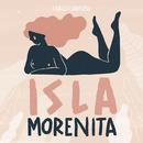 Isla Morenita/Carlos Sadness