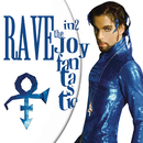 Rave In2 the Joy Fantastic/Prince & 3RDEYEGIRL