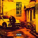 Put a Date On It feat.Lil Baby/Yo Gotti