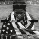 LONG.LIVE.A$AP (Deluxe Version)/A$AP Rocky