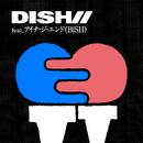 SING-A-LONG feat.アイナ・ジ・エンド(BiSH)/DISH//