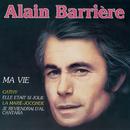 Ma vie/Alain Barrière