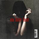 no love lost/laye
