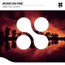 River On Fire/SPECT3R, Cevith