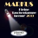 Kleine Taschenlampe brenn' 2019 feat.Stereoact/Markus
