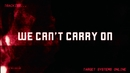 We Can't Carry On (lyric video)/The Mute Gods