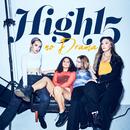 No Drama/High15
