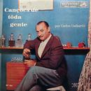 Canções de Toda Gente/Carlos Galhardo