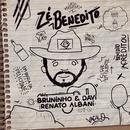 Zé Benedito feat.Renato Albani/Bruninho & Davi
