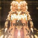 Die Young/Ke$ha
