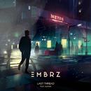Last Thread feat.Huntar/EMBRZ