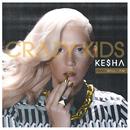 Crazy Kids/Ke$ha