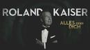 Alles oder Dich (Offizielles Lyric Video)/Roland Kaiser