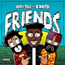 Friends feat.B. Smyth/Ayo & Teo