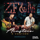 Desrolezei (Ao Vivo)/Zé Felipe & Miguel