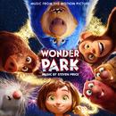 Wonder Park (Original Motion Picture Soundtrack)/Steven Price