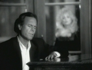 When You Tell Me That You Love Me/Julio Iglesias duet with Dolly Parton