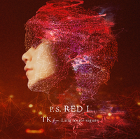 P.S. RED I/TK from 凛として時雨