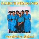 Wemakholwa Bhekani/Derrick Ndzimande