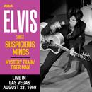 Suspicious Minds (Live in Las Vegas, August 23, 1969)/Elvis Presley